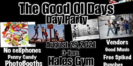 The Good Ol Days Day Party tickets