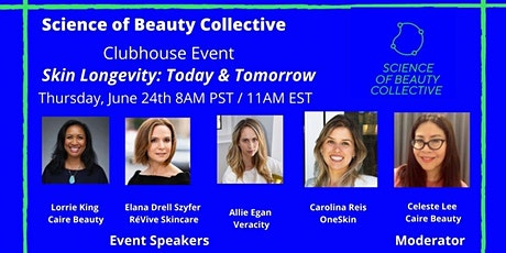 Clubhouse Event - Skin Longevity: Today & Tomorrow tickets
