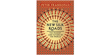 The new silk roads : the present and future of the world tickets