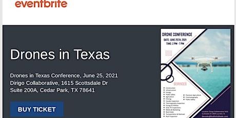 Drones in Texas tickets