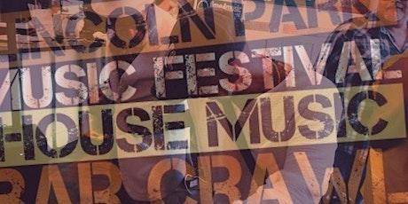 Lincoln Park Music Festival House Music Bar Crawl 2021 tickets