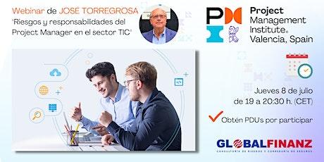 Riesgos y responsabilidades del Project Manager en el sector TIC boletos