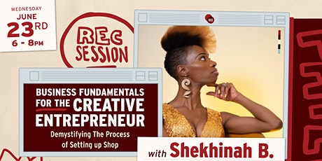 REC Session - Business Fundamentals for the Creative Entrepreneur tickets