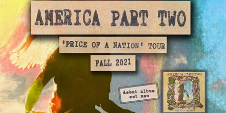 AMERICA PART TWO and COME CLEAN at The Milestone on Wednesday 9/15/2021 tickets