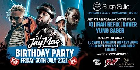 DJ Jay Mac's Birthday Party - Live PA  IQ, Irah Refix, Yung Saber & Raver tickets