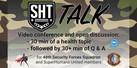 SHT Q & A with 48th SFS Armed Forces (28 Jun) tickets