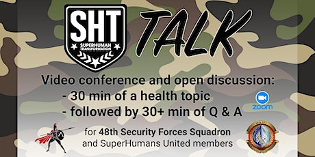 SHT Q & A with 48th SFS Armed Forces (30 Jun) tickets