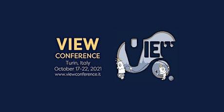 VIEW Conference 2021 Online or In-Person biglietti