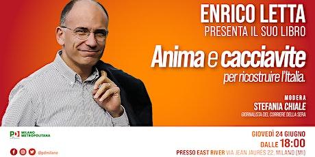 Anima e Cacciavite. Enrico Letta a Milano biglietti