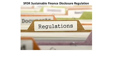SFDR : SFDR Sustainable Finance Disclosure Regulation Tickets
