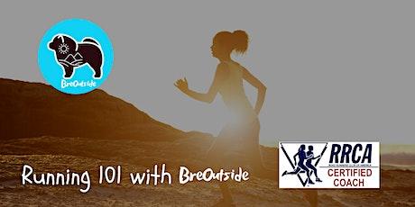 Running 101 with BreOutside (6-Week Beginner Running Plan Included) boletos