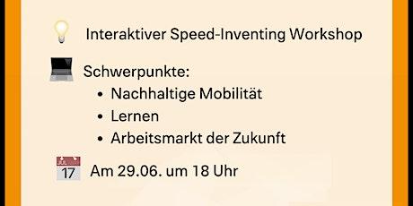 """""""Speed Inventing""""-Workshop - interaktiv und innovativ! Tickets"""