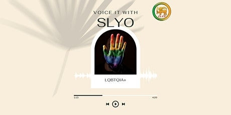 #VoiceitwithSLYO  Pride Month - #LGBTQIA+ Voices tickets