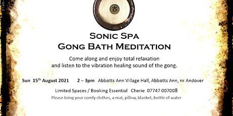 Sonic Spa Gong Bath Meditation - 15th August 2021 (Abbotts Ann Hall) tickets