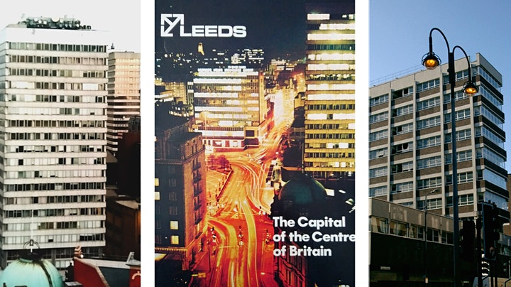 Modernism in Leeds Part 1: the city centre image