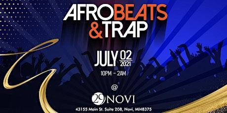 Afrobeats & Trap: July 2nd tickets