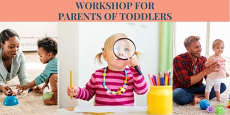 Workshop for Parents of Toddlers tickets
