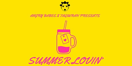 ANGRY BABES PRESENTS: SUMMER LOVIN' tickets