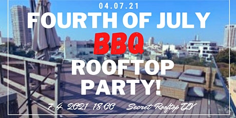 FOURTH OF JULY ROOFTOP BBQ PARTY ingressos