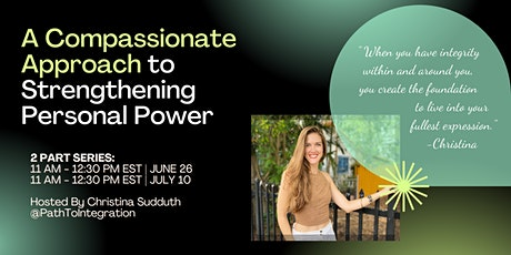 A Compassionate Approach to Strengthening Personal Power tickets