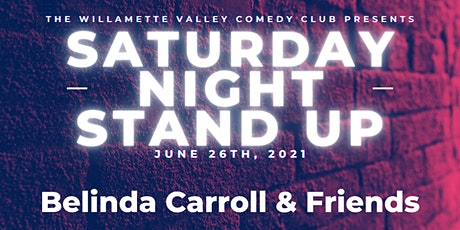 Saturday Night Stand Up w/ Belinda Carroll & Friends tickets