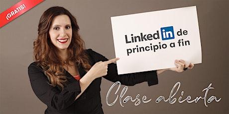 """CLASE ABIERTA """"LinkedIn de principio a fin"""" entradas"""