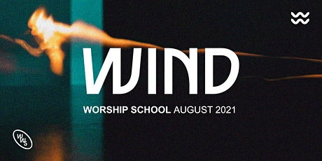WIND Worship School - YOUR SONG MATTERS tickets