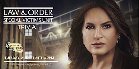Law and  Order: SVU Trivia at Spokane Comedy Club tickets