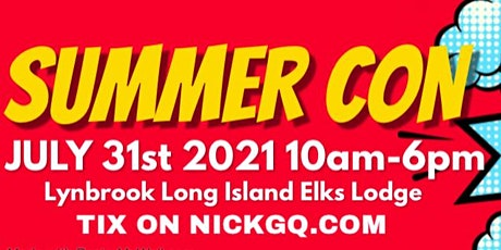 LONG ISLAND SUMMER CON SUPERSHOW AT LYNBROOK ELKS LODGE tickets