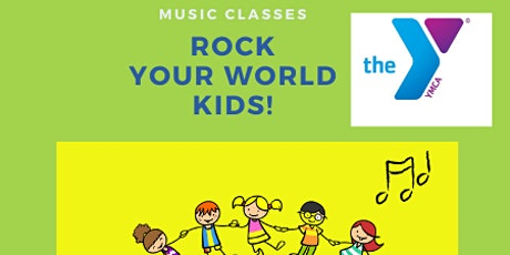 Summer Rock Your World Kids music classes at the Rye YMCA tickets