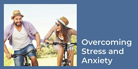 Overcoming Stress and Anxiety tickets