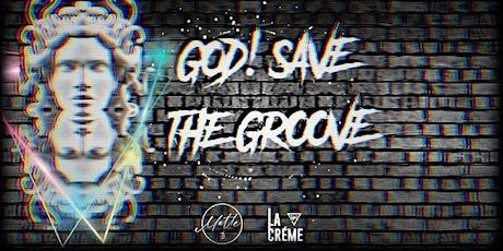 God! Save the Groove vol.2 boletos