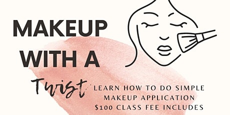 Makeup With a Twist tickets