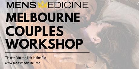 Mens Medicine | Melbourne | Couples Workshop tickets