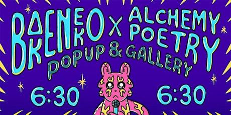 "BAKENEKO x ALCHEMY POETRY Presents ""Share The Love"" tickets"