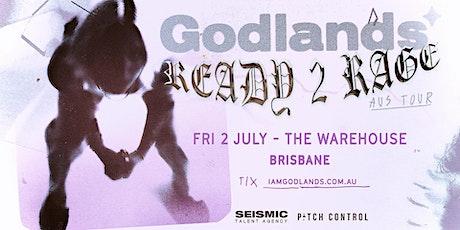 GODLANDS - Ready 2 Rage Tour tickets