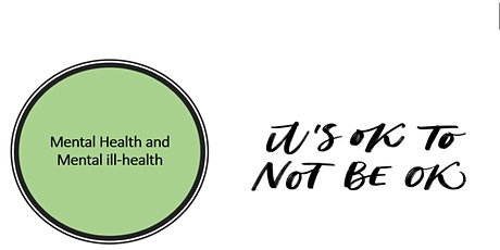 Mental Health and Wellbeing - It's OK not to be OK tickets