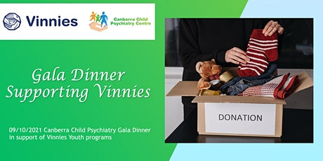 Canberra Child Psychiatry Centre Gala Dinner -Supporting Vinnies tickets
