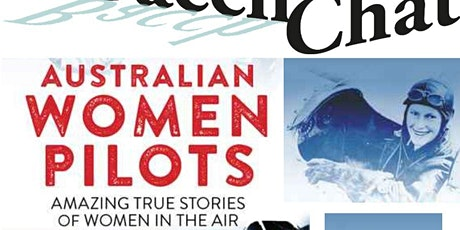 June BacchChat  - Australian Women Pilots with Kathy Mexted tickets