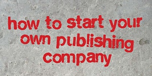 How to Start Your Own Publishing Company