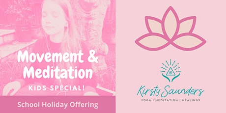 Movement & Meditation for Kids - School Holiday Class tickets