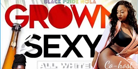 Grown & Sexy All White Day Party tickets
