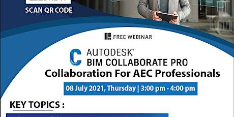 Autodesk BIM Collaborate Pro: Collaboration for AEC Professionals Webinar tickets