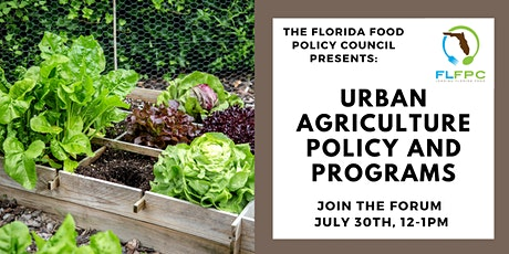 Florida Food Forum: Urban Agriculture Policies and Programs tickets