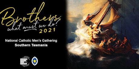 Australian Catholic Men's Gathering 2021 Southern Tas tickets