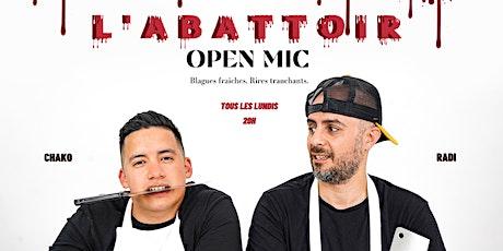 L'ABATTOIR - Open Mic billets