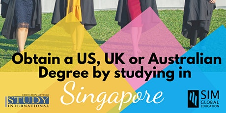 Get an Affordable and Prestigious degree in Singapore! tickets