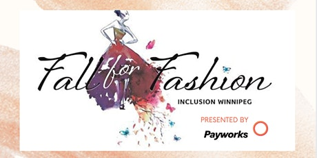 Fall for Fashion 2021 Presented by Payworks - My Winnipeg Includes Everyone tickets