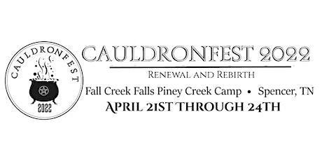 CauldronFest 2022: Renewal and Rebirth tickets