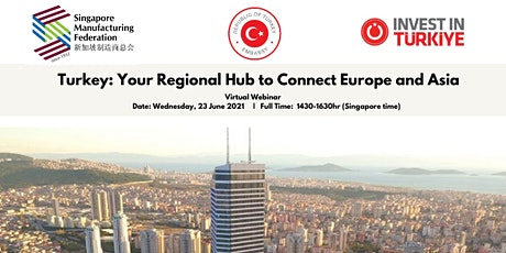 """SMF Webinar on """"Turkey: Your Regional Hub to connect Europe and Asia"""" tickets"""